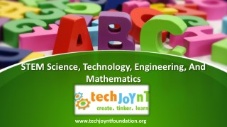 Putting The Main Focus On STEM Initiative In Education - Science, Technology, Engineering, And Mathematics