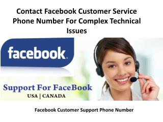Contact Facebook Customer Service Phone Number For Complex Technical Issues