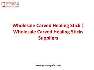Wholesale Carved Healing Stick | Wholesale Carved Healing Sticks Suppliers