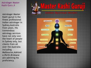 Astrologer Kashi - Best & Famous Indian Vedic Astrologer In Sydney, Melbourne, Perth, Adelaide, Brisbane