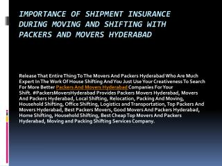 Importance Of Shipment Insurance During Moving And Shifting With Packers And Movers Hyderabad