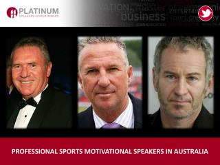 PROFESSIONAL SPORTS MOTIVATIONAL SPEAKERS IN AUSTRALIA