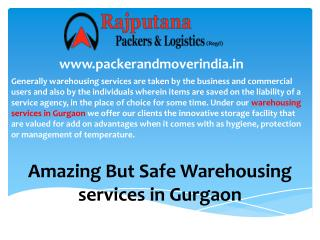 Amazing But Safe Warehousing services in Gurgaon