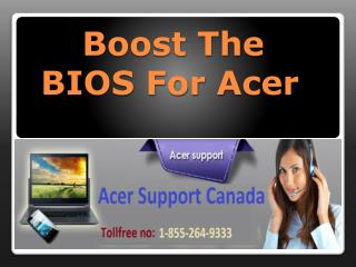 Boost The BIOS For Acer.
