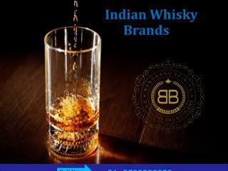 Call 9508202020 for Indian Whisky Brands & Imported Whisky