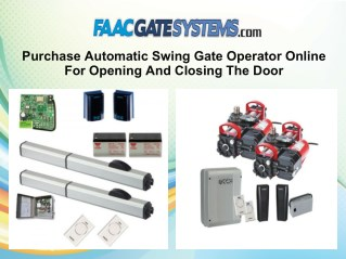 Purchase Automatic Swing Gate Operator Online For Opening And Closing The Door