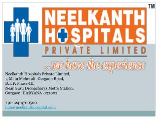 Super Specialty Hospital for Diabetic, Knee Replacement,Paediatrics,Nephrology,Dialysis, Orthopaedic Surgeon at Gurgaon,
