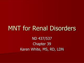 MNT for Renal Disorders