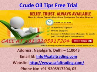 Earn Huge Profit in Gold Silver Crude Oil Trading with Safal Trading