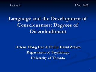Language and the Development of Consciousness: Degrees of Disembodiment