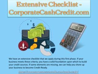 Extensive Checklist - CorporateCashCredit.com