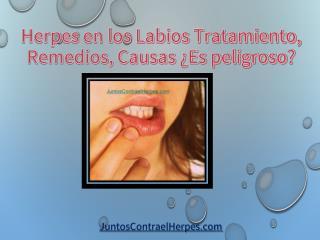 Herpes en los Labios Tratamiento, Remedios, Causas ¿Es peligroso?