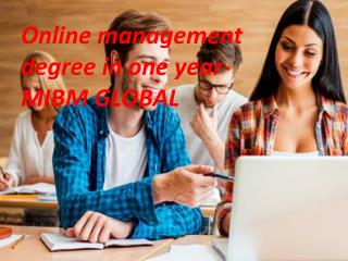 Online management degree in one year online certification course