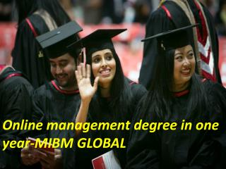 Online management degree in one year-MIBM GLOBAL