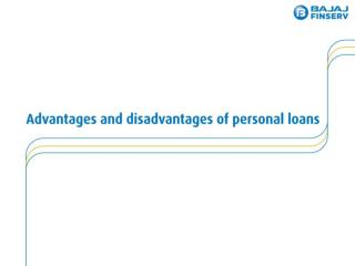 Advantage and Disadvantage of Personal Loan