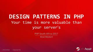 Design patterns in PHP - Your time is more valuable than your server's