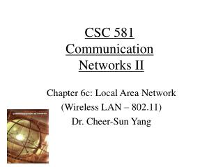 CSC 581 Communication Networks II