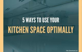 Tips to Use Your Kitchen Space Optimally