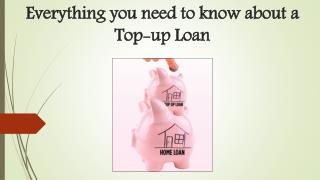 Everything you need to know about a Top-up Loan