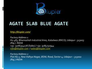 Agate Slab Blue Agate