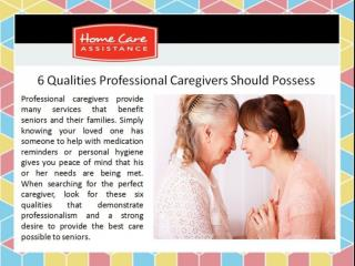 6 Qualities Professional Caregivers Should Possess