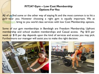 FIT247 Gym – Low Cost Membership Options For You
