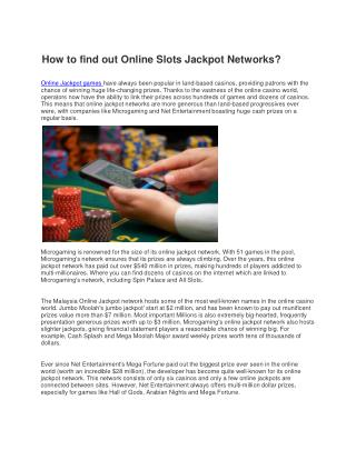 How to find out Online Slots Jackpot Networks?