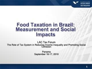 Food Taxation in Brazil: Measurement and Social  Impacts