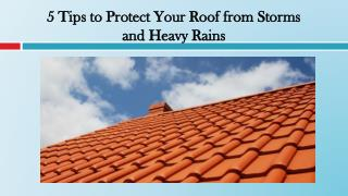 5 Tips to Protect Your Roof from Storms and Heavy Rains
