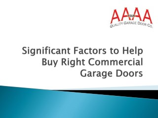 Significant Factors to Help Buy Right Commercial Garage Doors