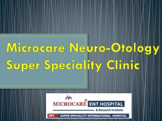 Otologist/ Neurotologists in Hyderabad | Neuro Otology Hospitals   in Hyderabad