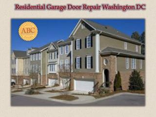 Residential Garage Door Repair Washington DC
