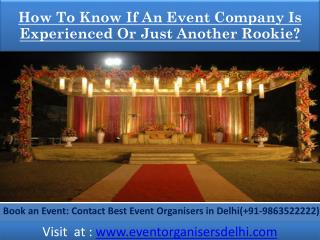 How To Know If An Event Company Is Experienced Or Just Another Rookie?