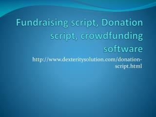 Fundraising script, Donation script, crowdfunding software