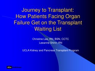 Journey to Transplant: How Patients Facing Organ Failure Get on the Transplant Waiting List