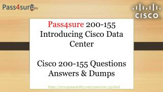 Cisco 200-155 Braindumps | Cisco 200-155 Question Answers
