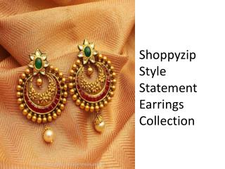 ShoppyZip Style Statement Earrings Collection
