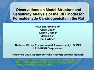 Observations on Model Structure of CIIT's formaldehyde model