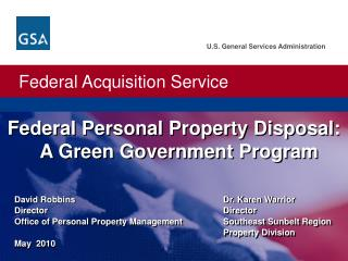 Federal Personal Property Disposal:   A Green Government Program
