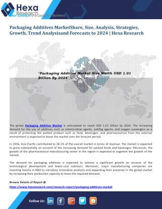 Packaging Additives Market Research, Analysis and Forecast to 2024