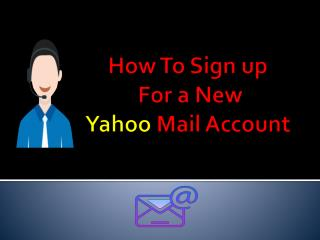 How to Sign up for Yahoo Mail Account