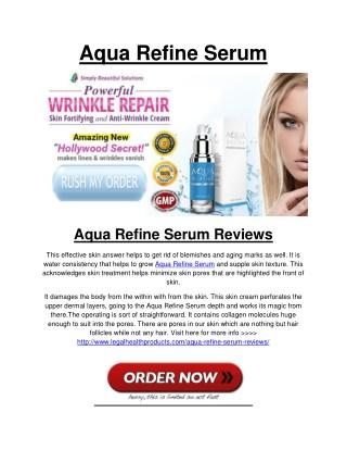 Aqua Refine Serum Reviews