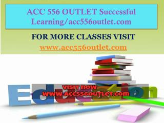 ACC 556 OUTLET Successful Learning/acc556outlet.com