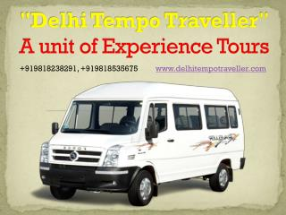 Delhi tempo traveller - tempo traveller on rent in Delhi NCR