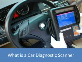 What is a Car Diagnostic Scanner