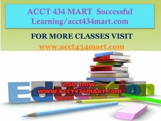 ACCT 434 MART  Successful Learning/acct434mart.com