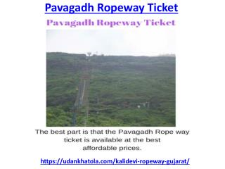 Explore Pavagadh Rope way at the best prices