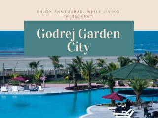 Move to New Home By Godrej Garden City in Ahmedabad