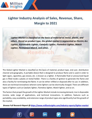 Lighter Market Trends, Analysis, Growth, Overview Outlook 2016-2021