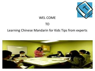 Learning Chinese Mandarin for Kids Tips from experts